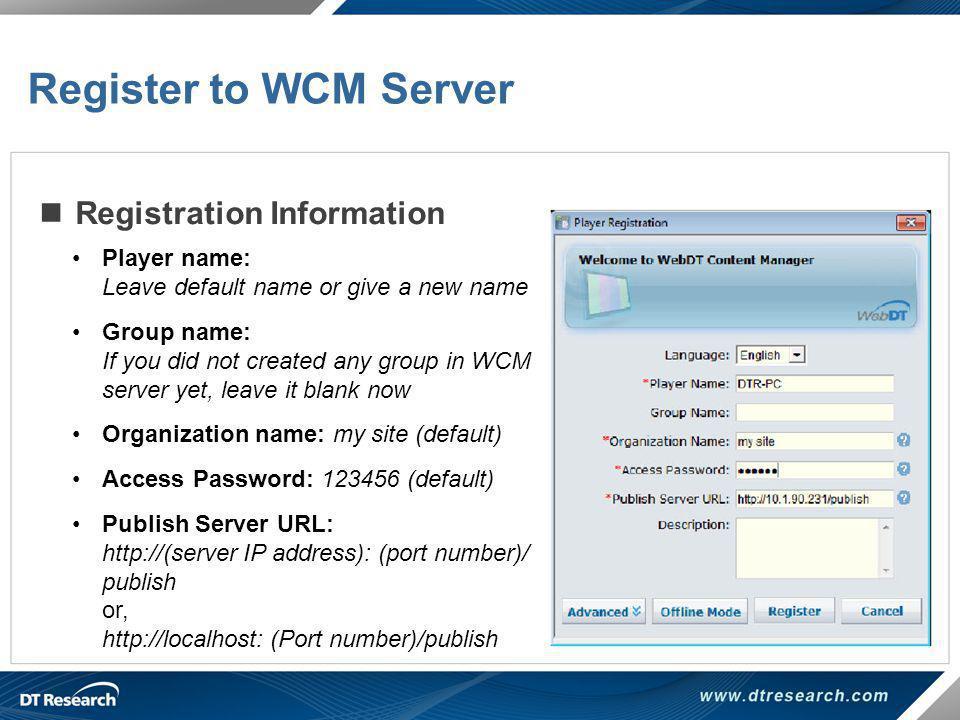 Register to WCM Server Registration Information