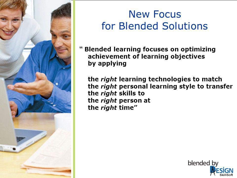 New Focus for Blended Solutions