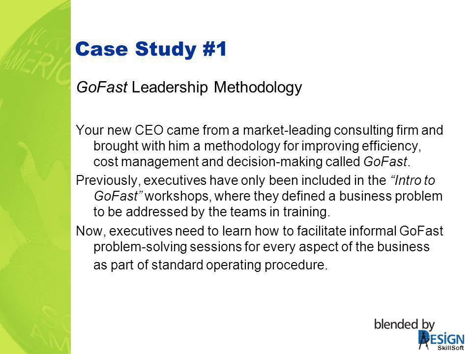 Case Study #1 GoFast Leadership Methodology