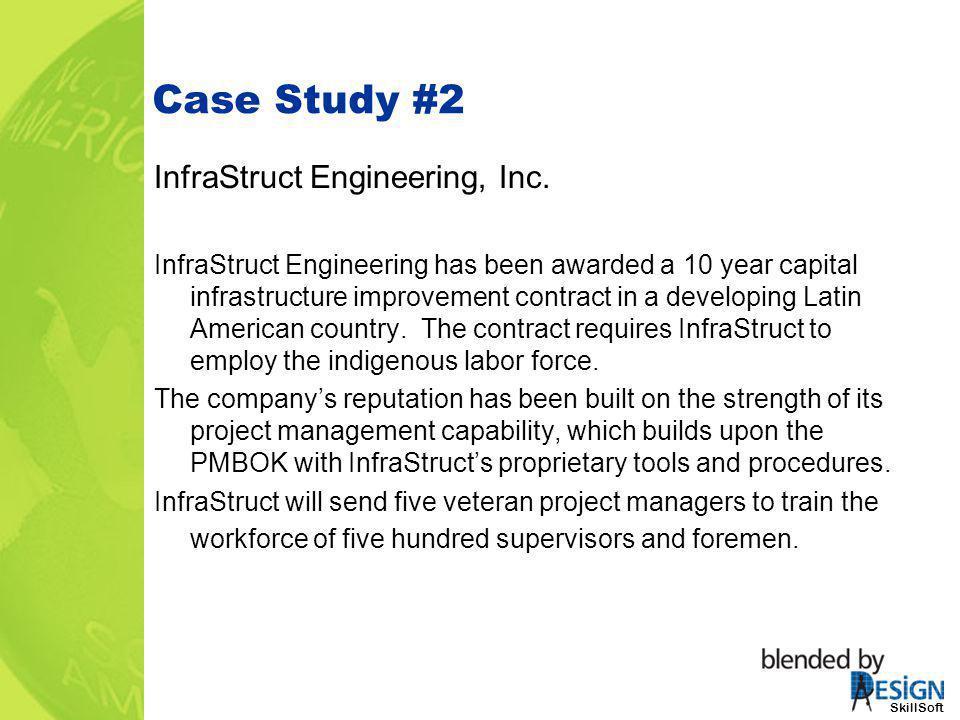 Case Study #2 InfraStruct Engineering, Inc.