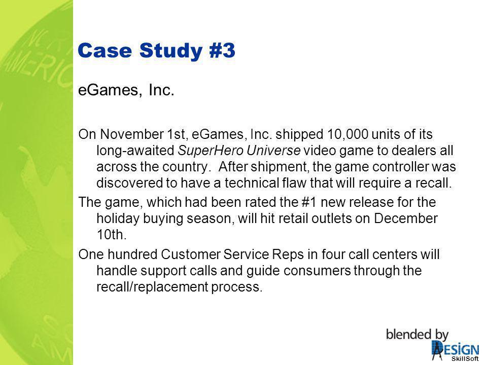 Case Study #3 eGames, Inc.