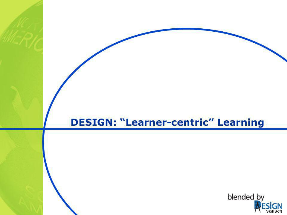 DESIGN: Learner-centric Learning