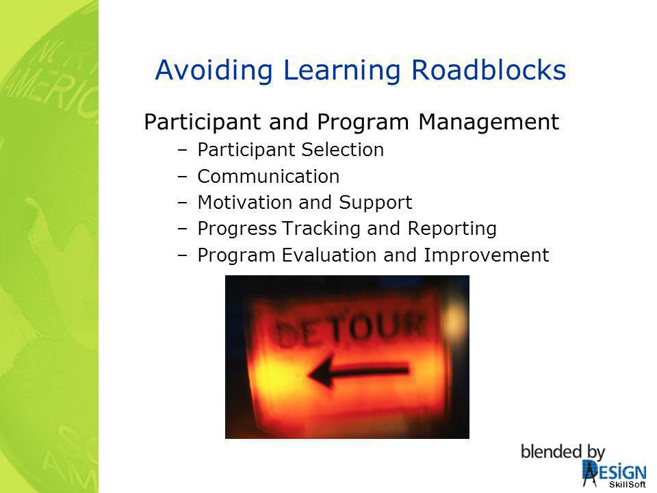 Avoiding Learning Roadblocks
