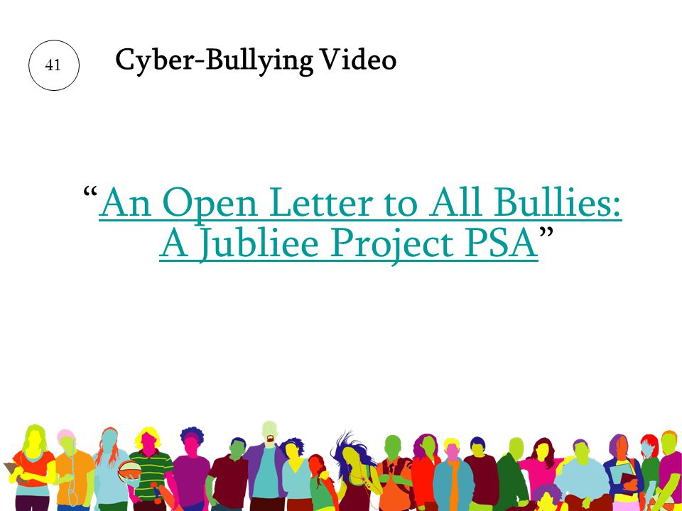 An Open Letter to All Bullies: A Jubliee Project PSA