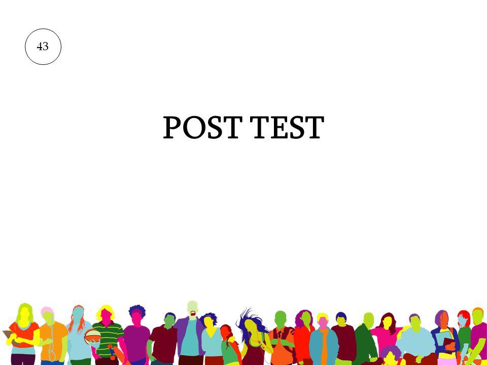 43 POST TEST