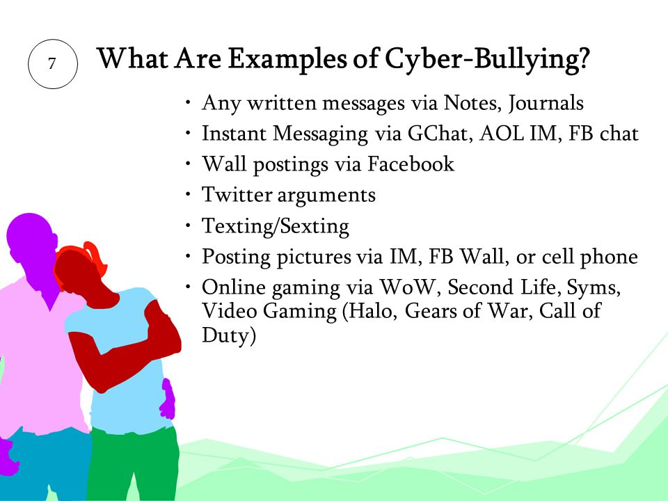 What Are Examples of Cyber-Bullying