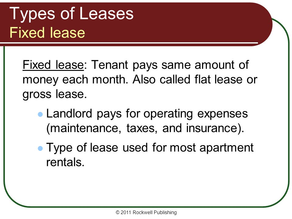 Types of Leases Fixed lease