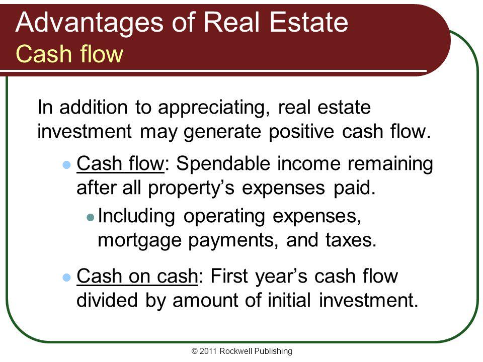 Advantages of Real Estate Cash flow