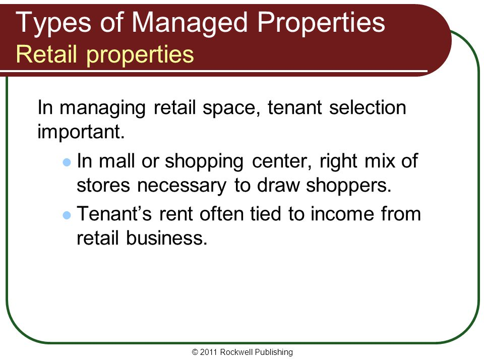 Types of Managed Properties Retail properties