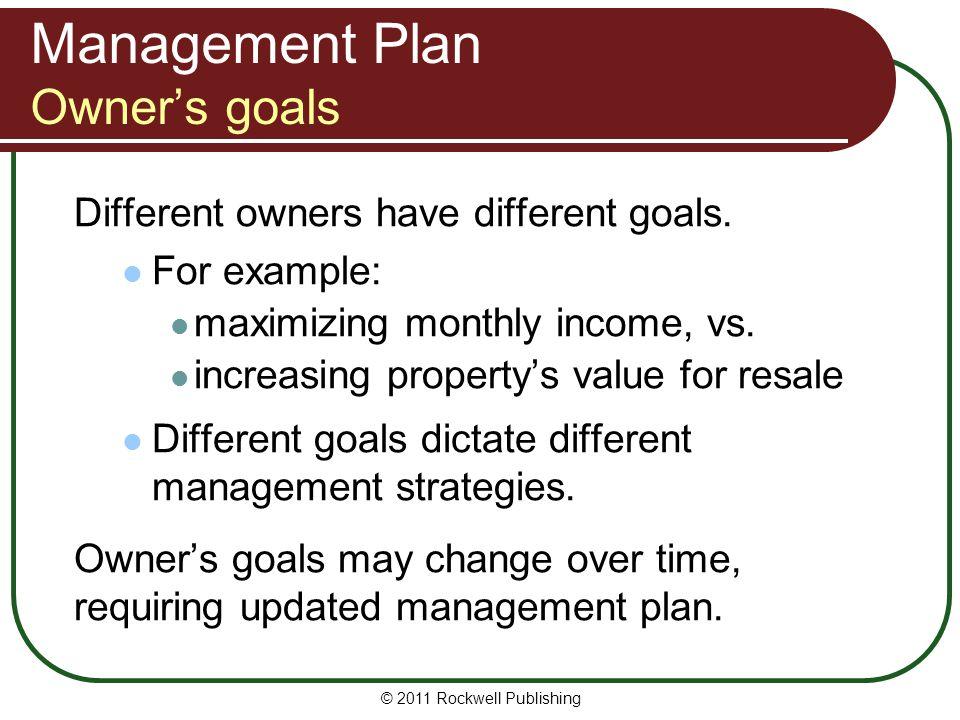 Management Plan Owner's goals