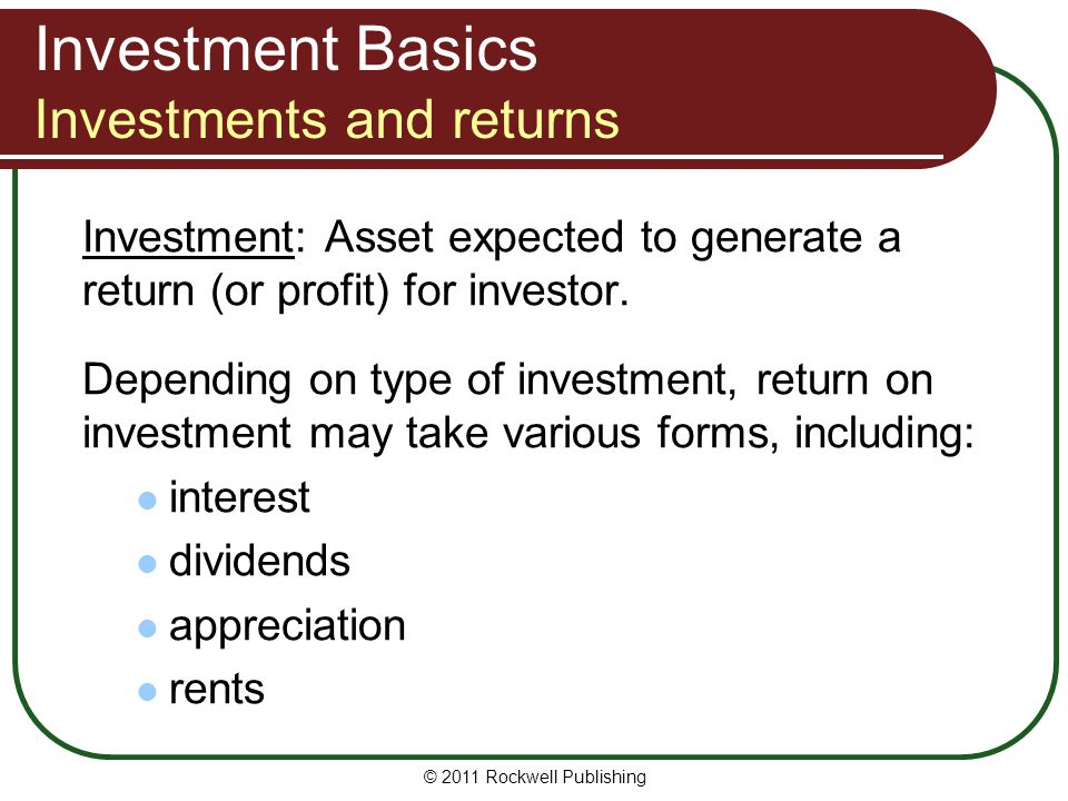 Investment Basics Investments and returns