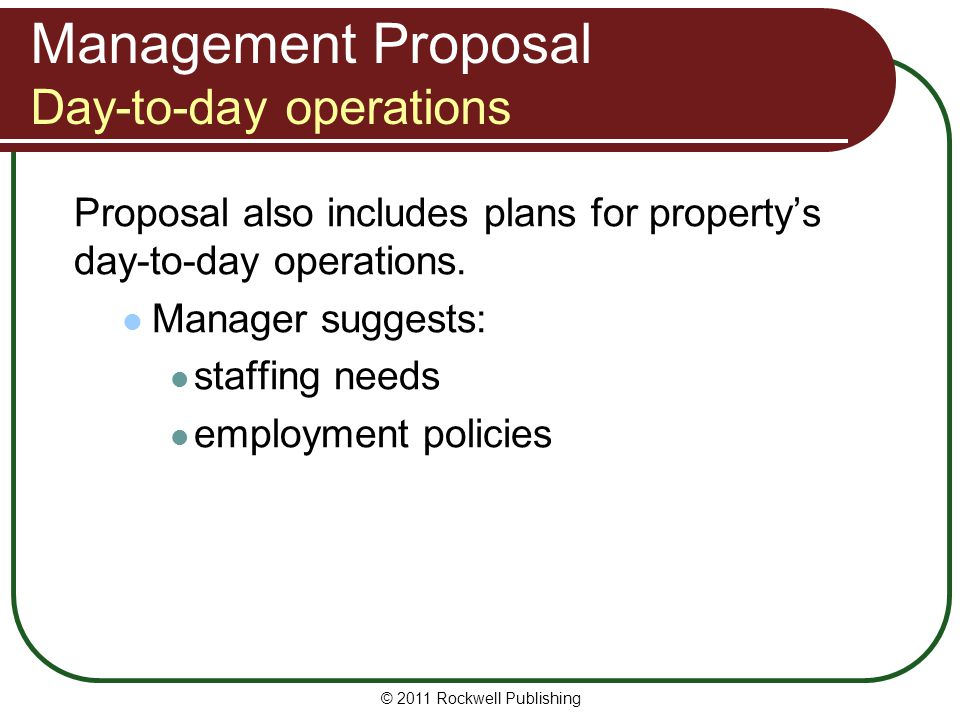 Management Proposal Day-to-day operations