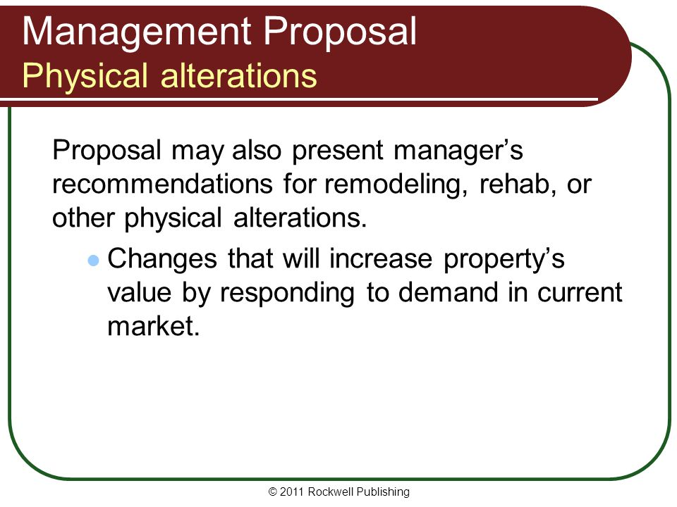 Management Proposal Physical alterations