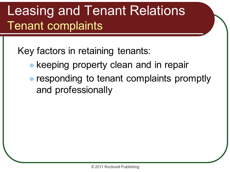 Leasing and Tenant Relations Tenant complaints