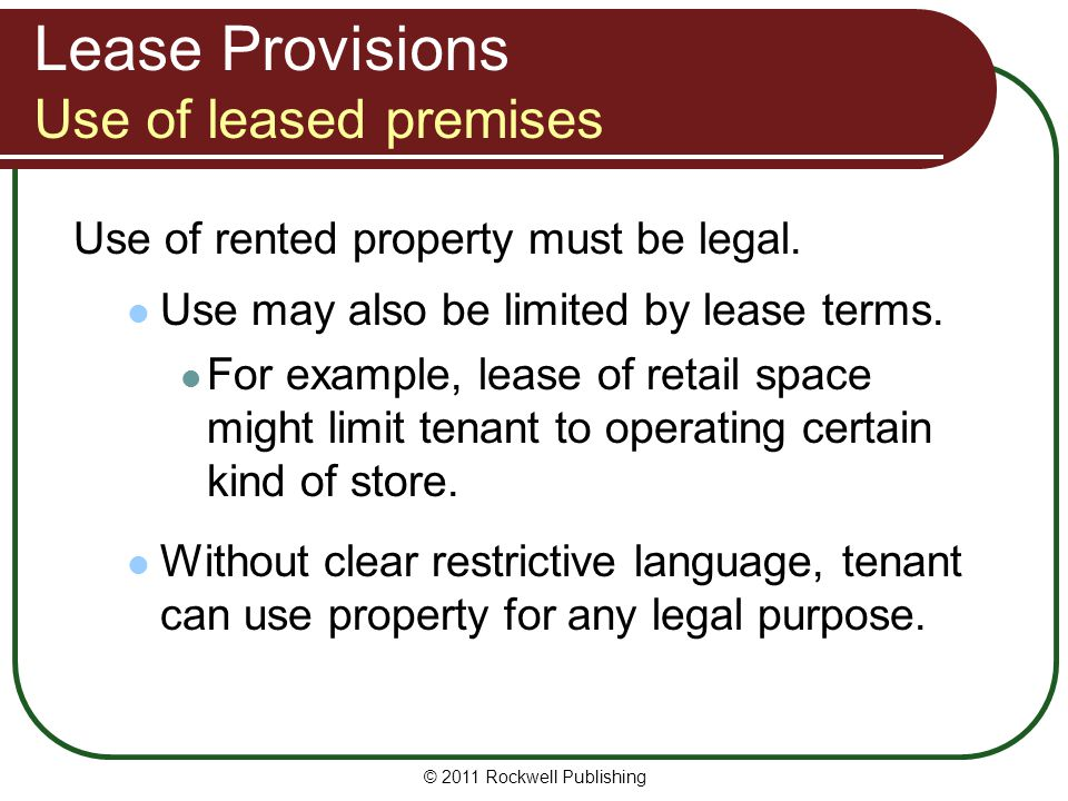 Lease Provisions Use of leased premises