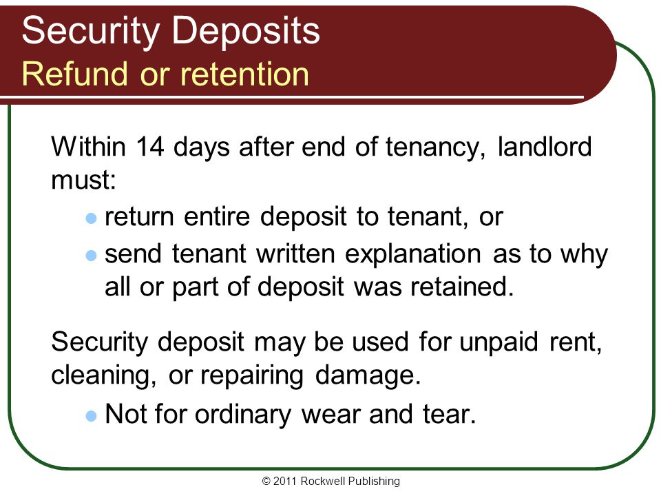 Security Deposits Refund or retention