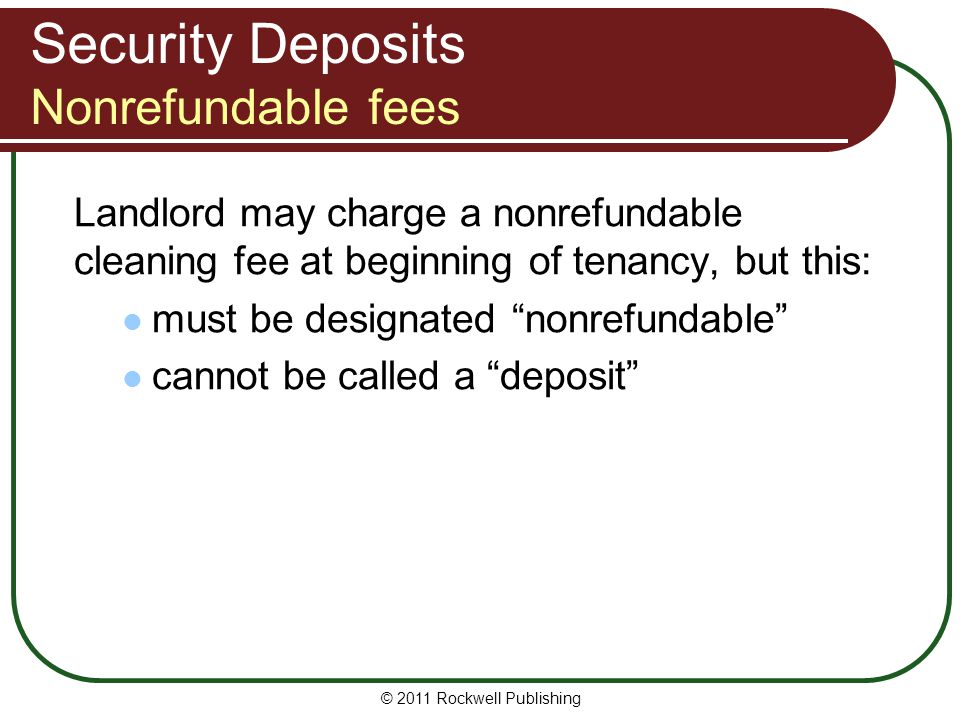 Security Deposits Nonrefundable fees