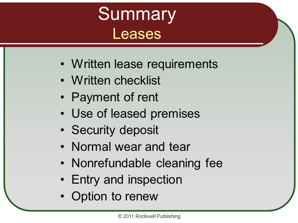 Summary Leases Written lease requirements Written checklist