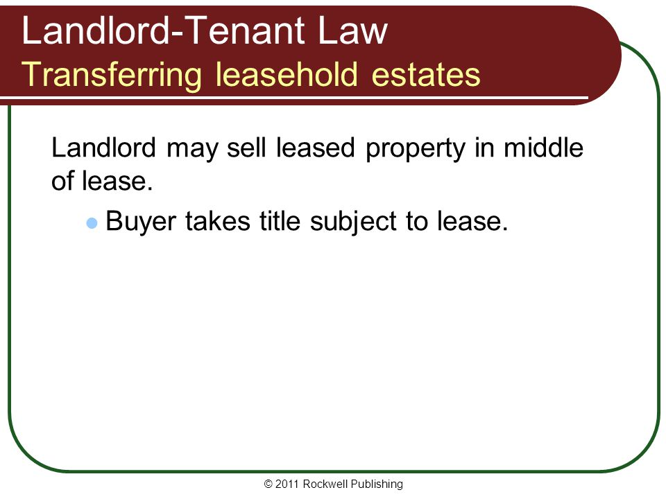 Landlord-Tenant Law Transferring leasehold estates