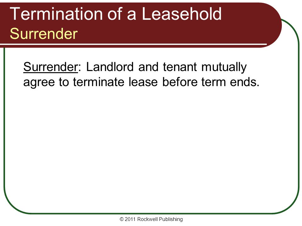 Termination of a Leasehold Surrender