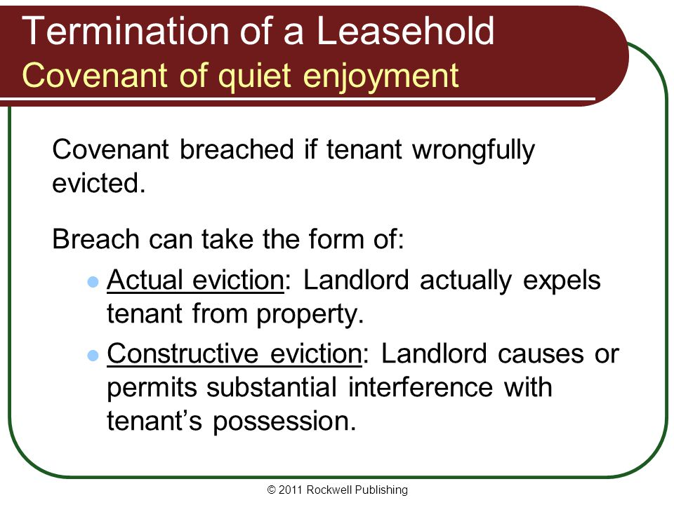 Termination of a Leasehold Covenant of quiet enjoyment