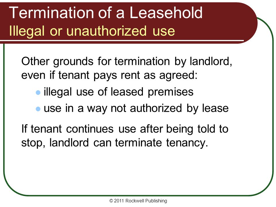 Termination of a Leasehold Illegal or unauthorized use