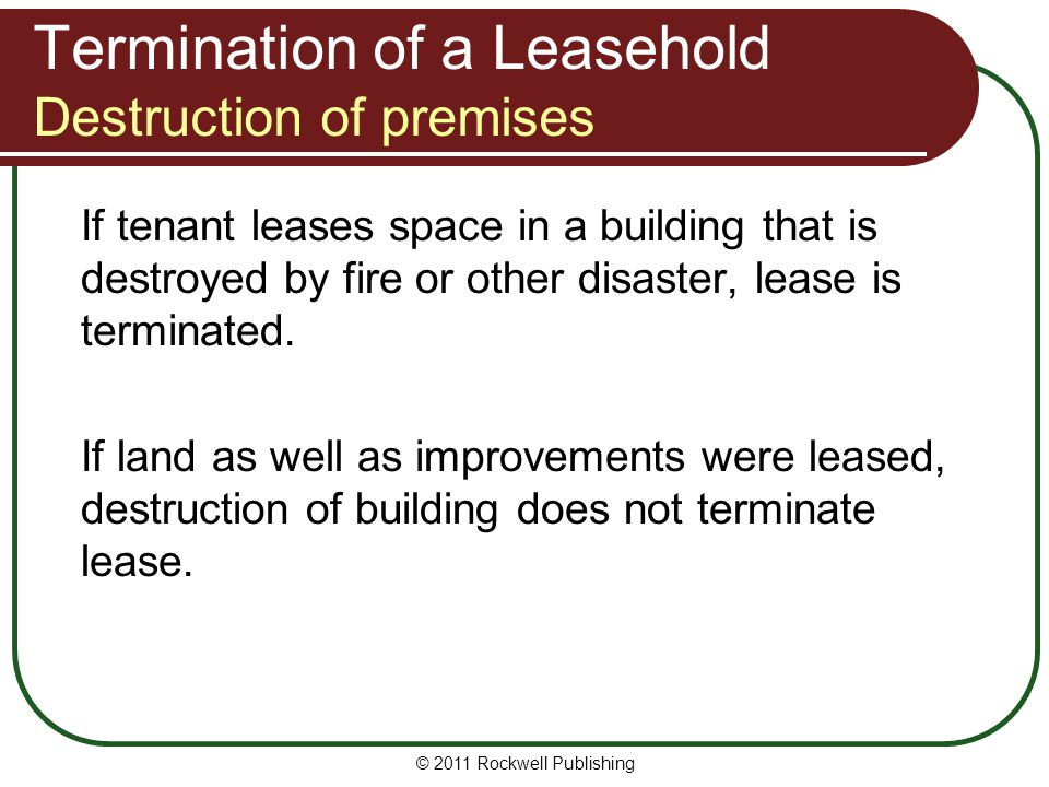 Termination of a Leasehold Destruction of premises