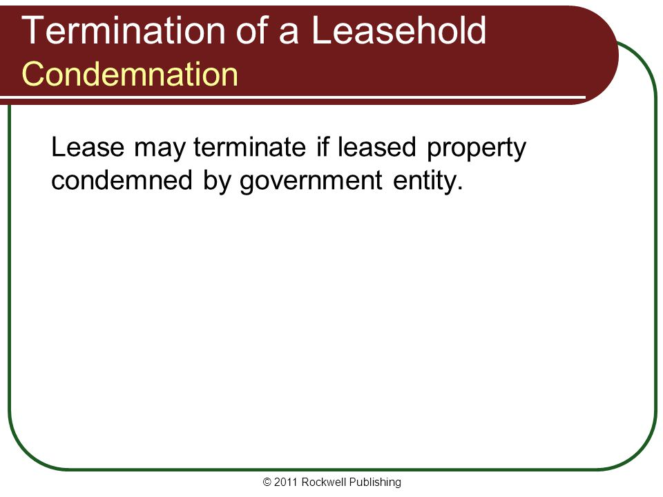Termination of a Leasehold Condemnation