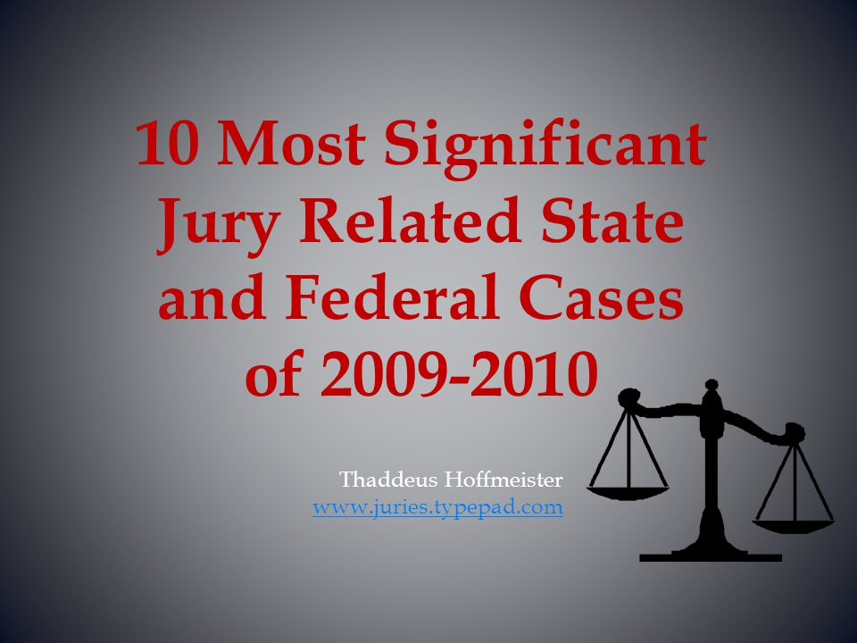 Thaddeus Hoffmeister www.juries.typepad.com
