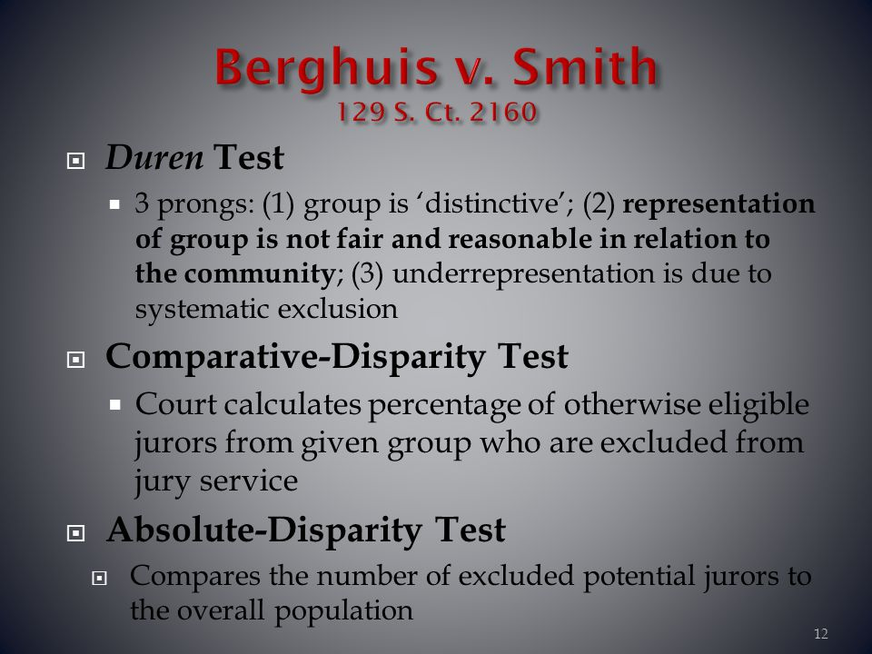 Berghuis v. Smith 129 S. Ct. 2160 Duren Test