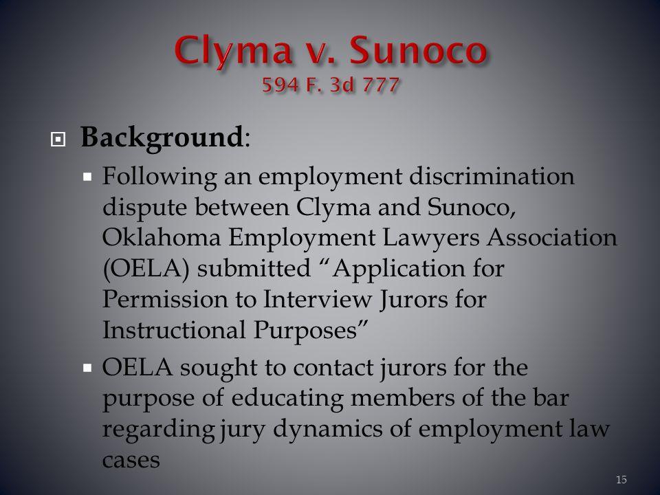 Clyma v. Sunoco 594 F. 3d 777 Background: