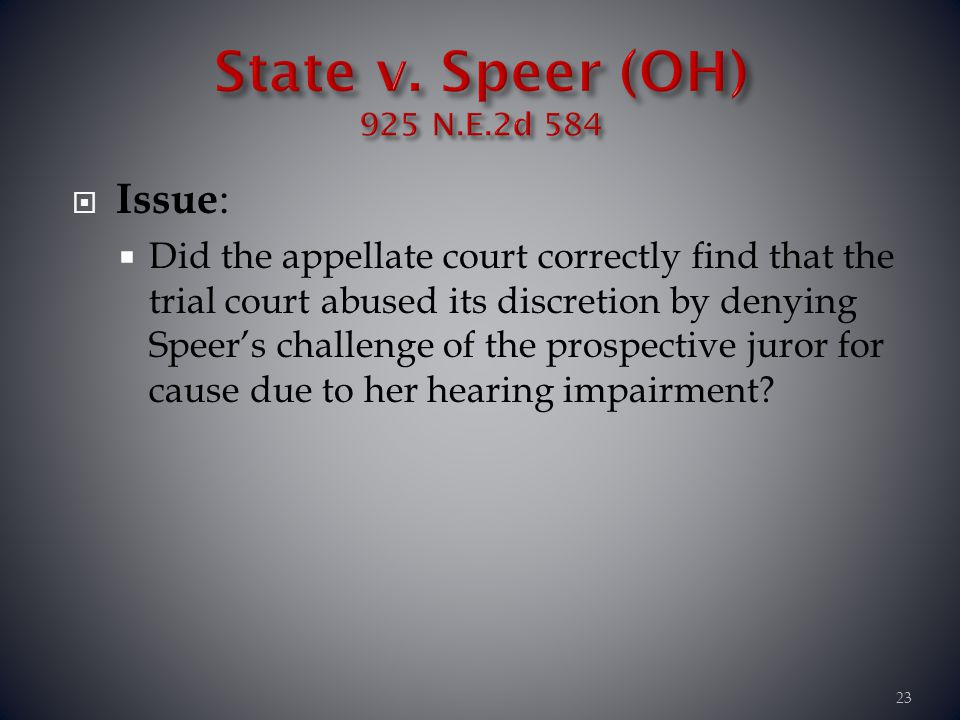 State v. Speer (OH) 925 N.E.2d 584 Issue: