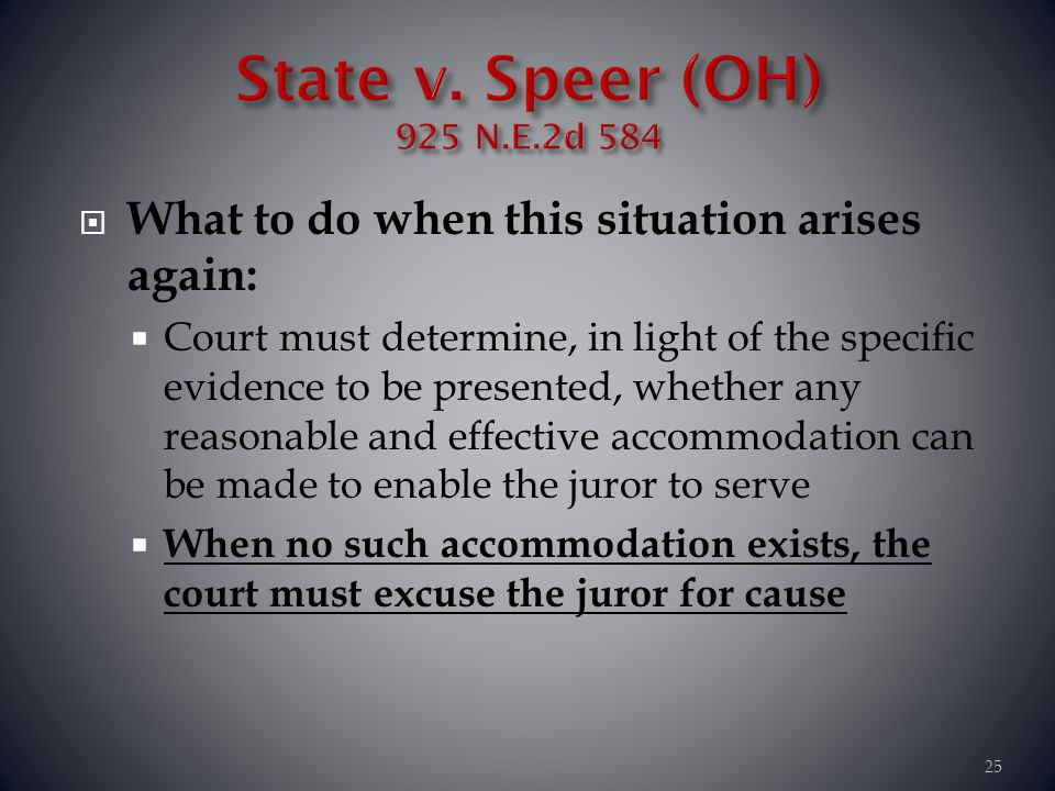 State v. Speer (OH) 925 N.E.2d 584 What to do when this situation arises again: