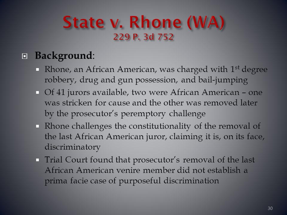 State v. Rhone (WA) 229 P. 3d 752 Background: