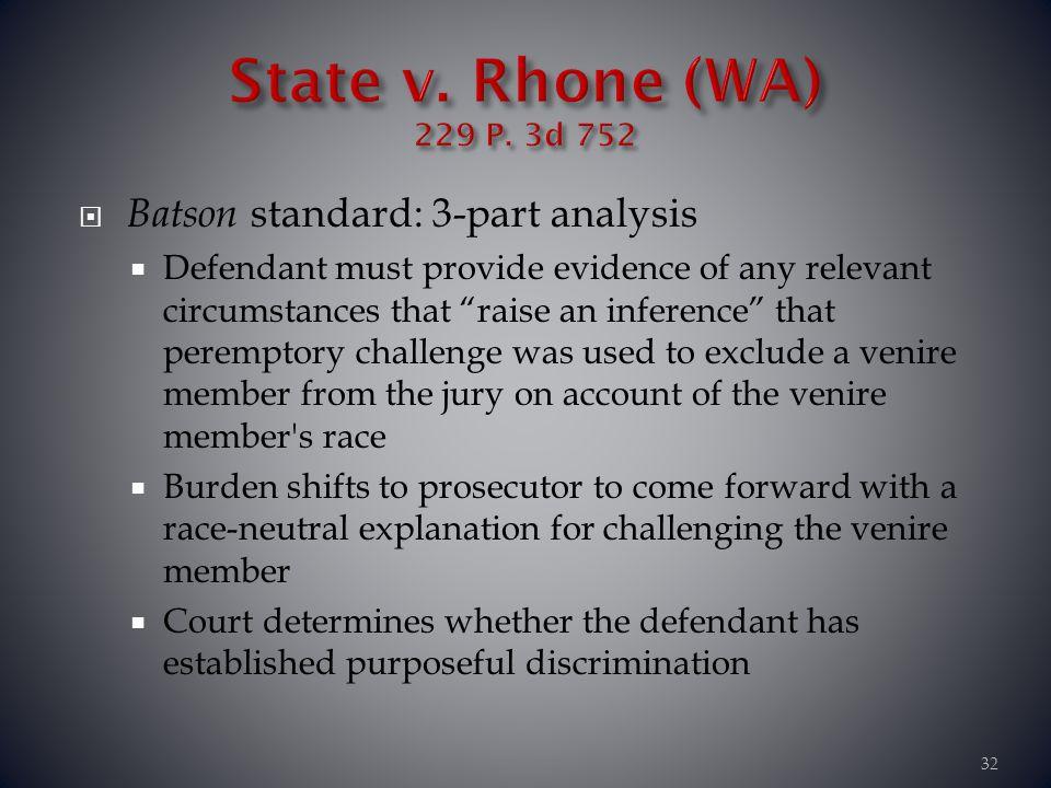 State v. Rhone (WA) 229 P. 3d 752 Batson standard: 3-part analysis