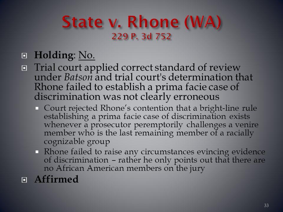 State v. Rhone (WA) 229 P. 3d 752 Holding: No.