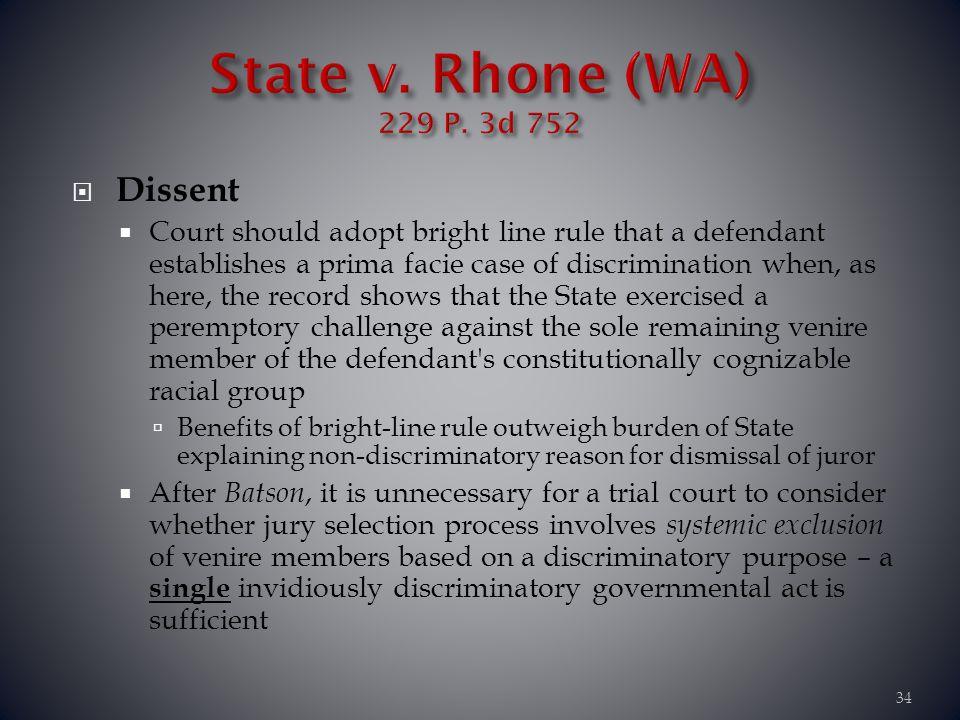 State v. Rhone (WA) 229 P. 3d 752 Dissent