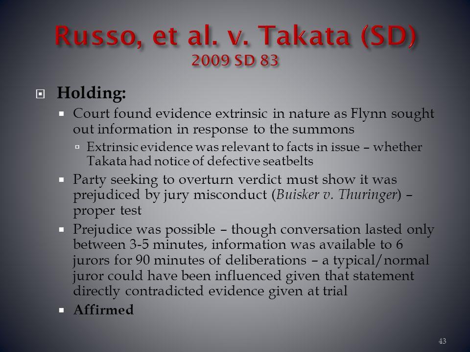 Russo, et al. v. Takata (SD) 2009 SD 83