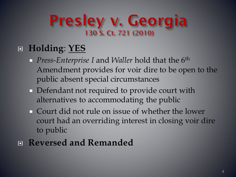 Presley v. Georgia 130 S. Ct. 721 (2010)