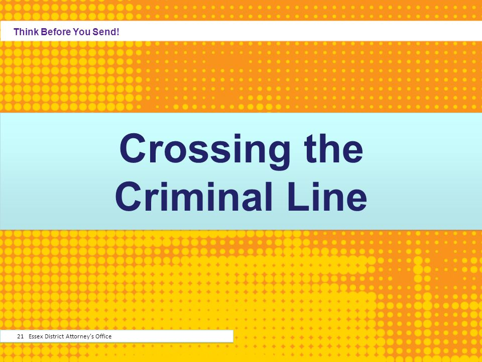 Crossing the Criminal Line