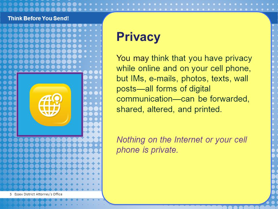Think Before You Send! Privacy.