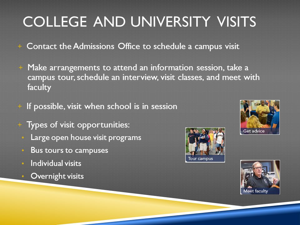 College and University Visits