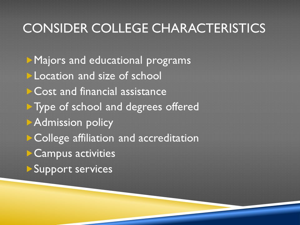 Consider College Characteristics