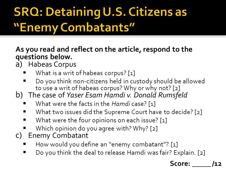 SRQ: Detaining U.S. Citizens as Enemy Combatants