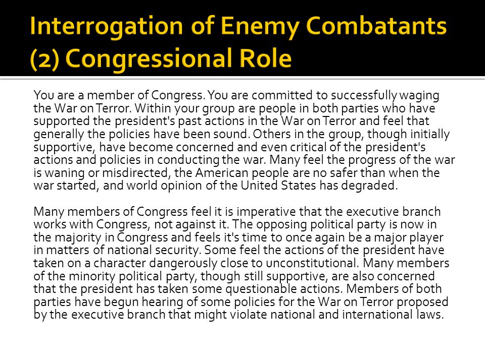 Interrogation of Enemy Combatants (2) Congressional Role