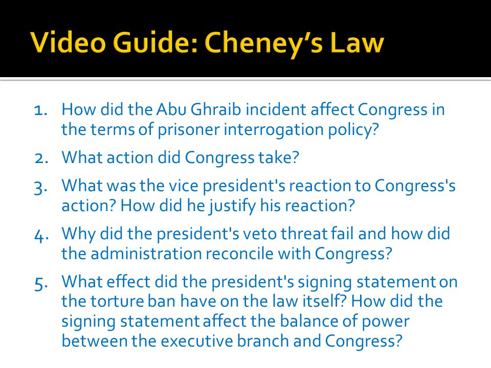 Video Guide: Cheney's Law