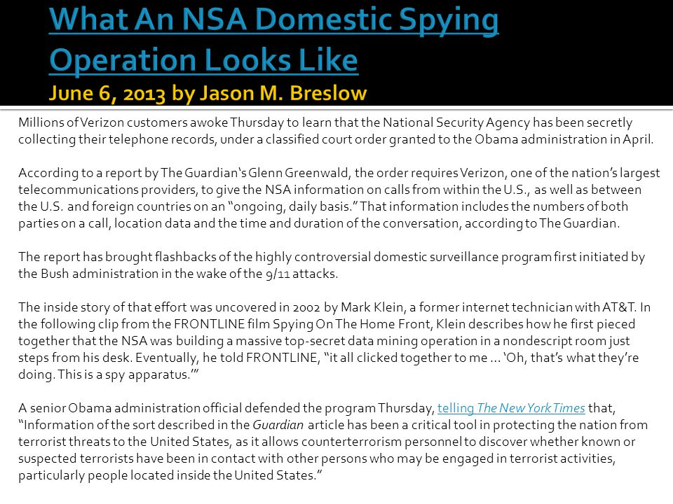 What An NSA Domestic Spying Operation Looks Like June 6, 2013 by Jason M. Breslow