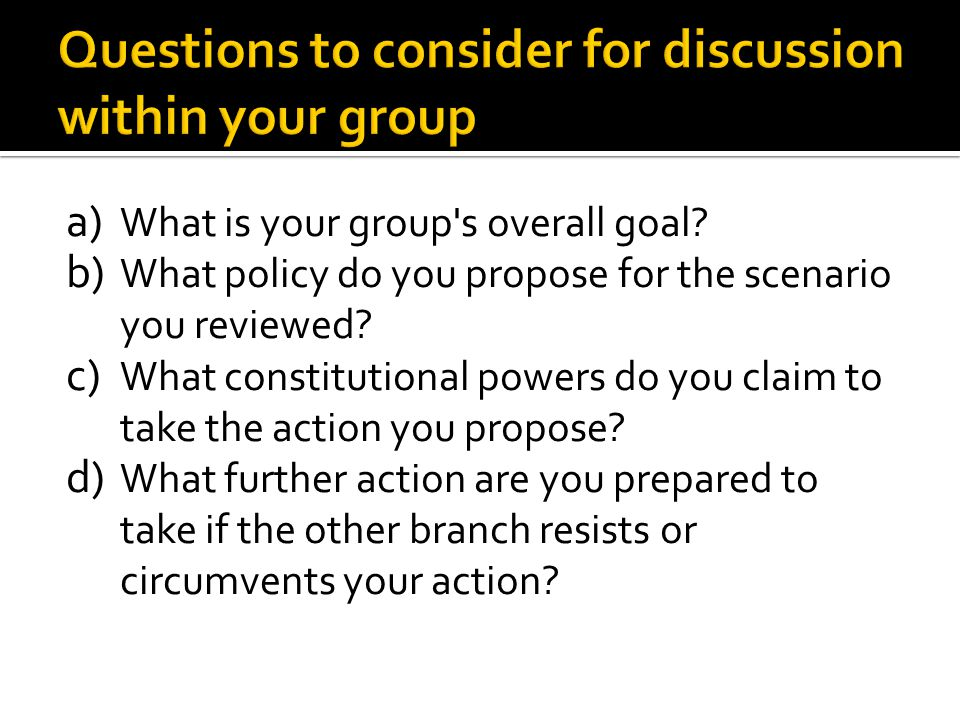 Questions to consider for discussion within your group