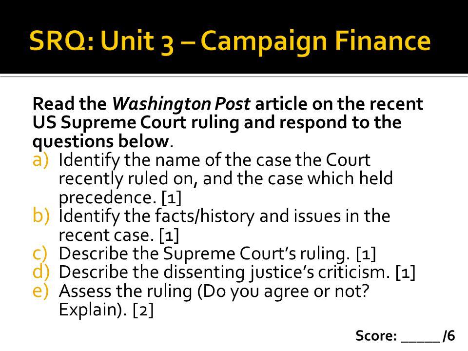 SRQ: Unit 3 – Campaign Finance