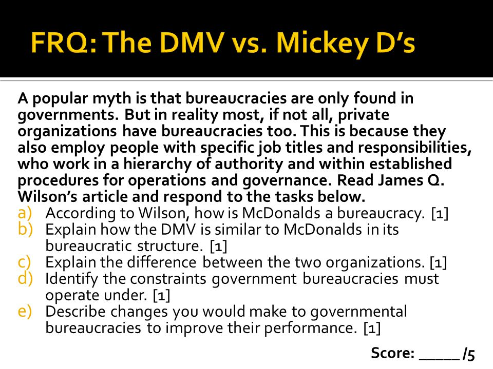 FRQ: The DMV vs. Mickey D's